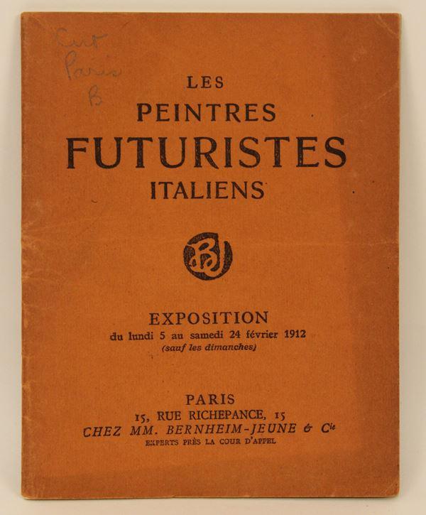 Les Peintres futuristes intaliens, Catalogo della prima mostra dei futuristi italiani a Parigi, Galleria Bernheim Jeune, Paris Chez. M.N. Bernheim, 1912.