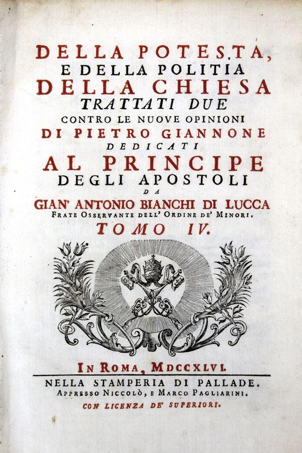 Della Potestà e della politia della Chiesa, di Giovanni A. Bianchi, Roma, 1746, Vol. VII