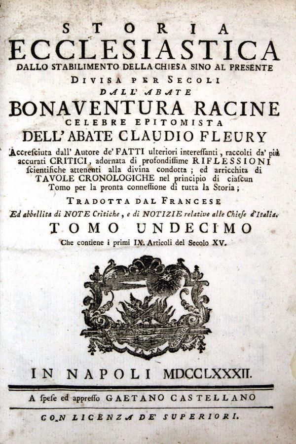 Storia ecclesiastica dell'Abate Bonaventura Racine, Napoli 1782, Vol. VIII (serie incompleta)